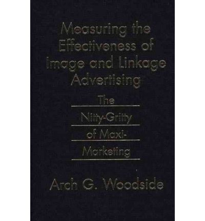 eBook-Bibliothek online: Measuring the Effectiveness of Image and Linkage Advertising : The Nitty-gritty of Maxi-marketing 9780899309842 auf Deutsch PDF iBook PDB