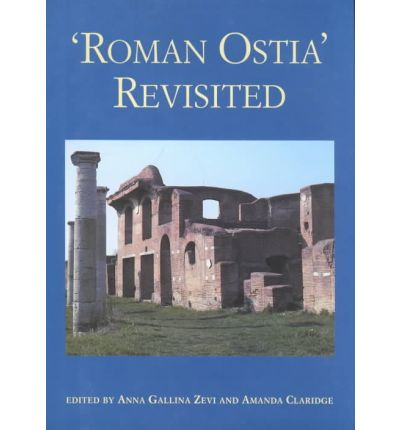Roman Ostia Revisited
