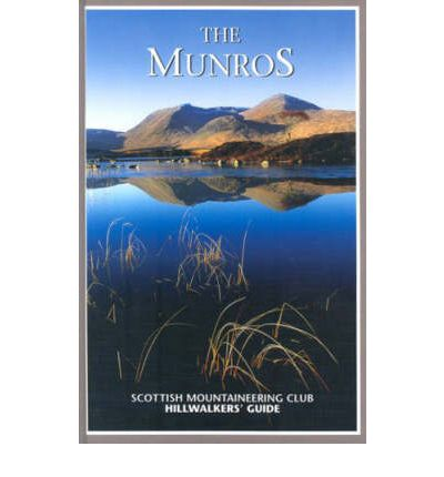 The Munros : Scottish Mountaineering Club Hillwalkers' Guide