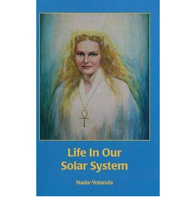 Life in Our Solar System  Paperback  by Nada-Yolanda