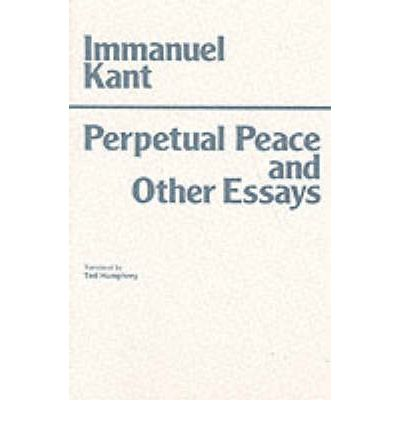 perpetual peace and other essays immanuel kant