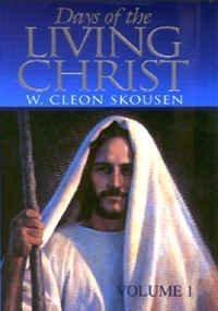 Days of the Living Christ Vol. 1