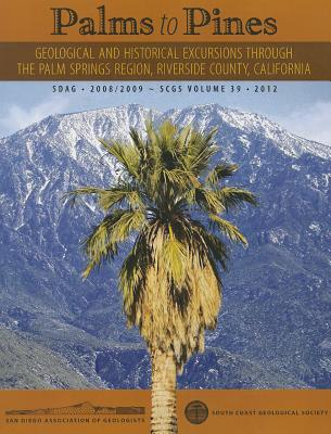 Download di Kindle e Kindle per Amazon Palms to Pines : Geological and Historical Excursion Through the Palm Springs Region, Riverside County, California 9780916251246 PDF FB2 iBook