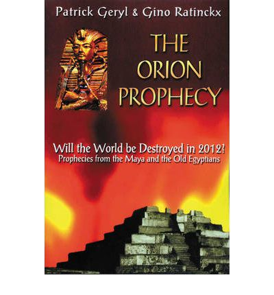 The Orion Prophecy 2012
