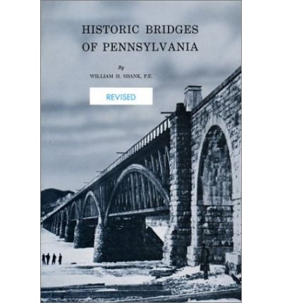 Historic Bridges of Pennsylvania