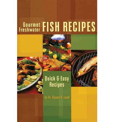 Gourmet freshwater fish recipe download ebook welcome to for Gourmet fish recipes