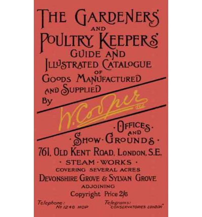 The Gardeners' and Poultry Keepers' Guide
