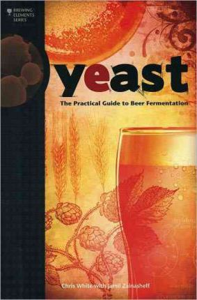 Yeast: The Practical Guide to Beer Fermentation  Brewing Elements   Paperback...