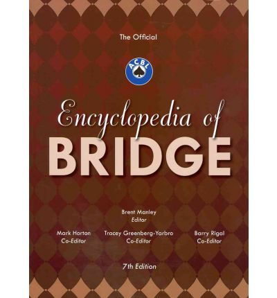 The Official ACBL Encyclopedia of Bridge