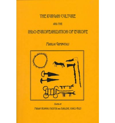 The Kurgan Culture and the Indo-Europeanization of Europe