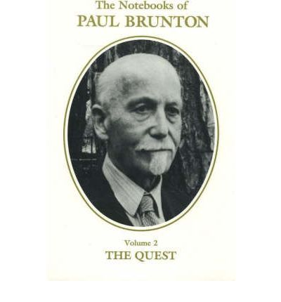 essays on the quest paul brunton The revealed secret: the successful quest of paul brunton for a guru  the  author also has written mini essays intertwined into the book about his reflections .