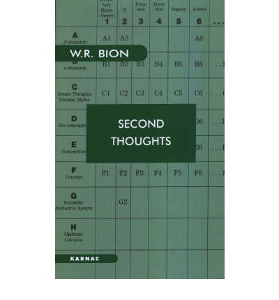 Second Thoughts : Selected Papers on Psychoanalysis