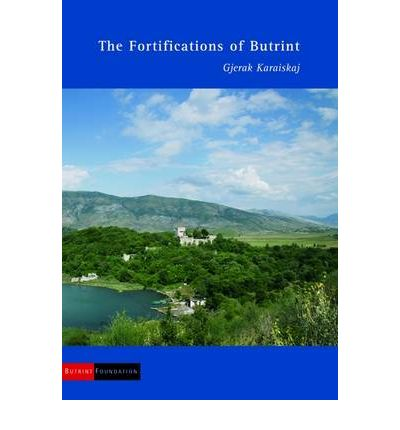 The Fortifications of Butrint