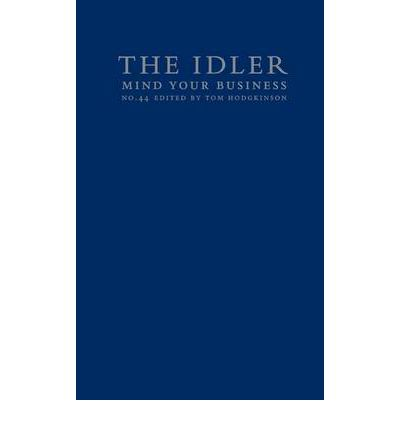 The Idler 44: Mind Your Business
