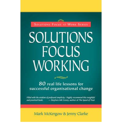 Solutions Focus Working