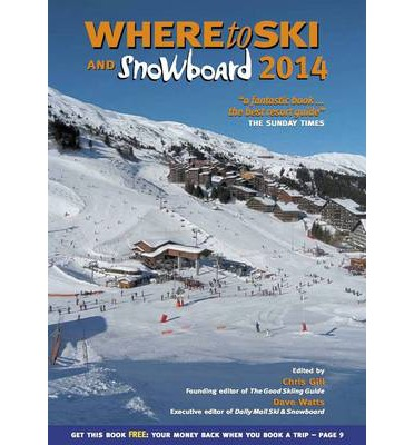 Where to Ski & Snowboard 2014