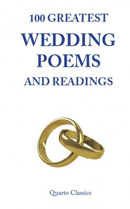 100 Greatest Wedding Poems And Readings Richard Happer 9780956242891