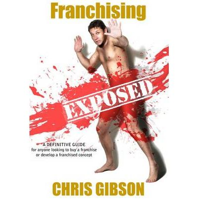 Franchising Exposed