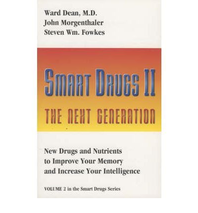 Smart Drugs II : The Next Generation