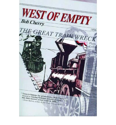 West of Empty by Cherry, Bob