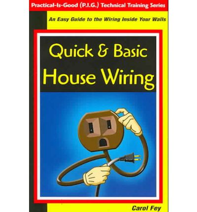 quick basic house wiring an easy guide to the wiring. Black Bedroom Furniture Sets. Home Design Ideas