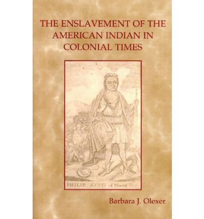 Pdf free books download online The Enslavement of the American Indian in Colonial Times in Norwegian PDF 9780972274043