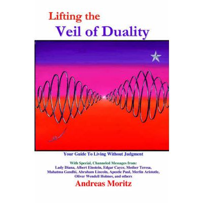 lifting the veil of duality andreas moritz pdf