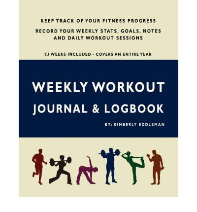 Weekly Workout Journal & Logbook