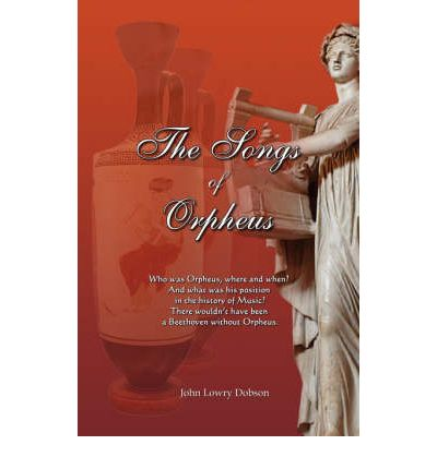 The Songs of Orpheus