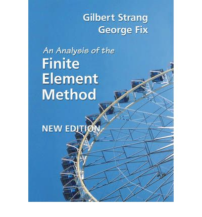 An analysis of the finite element method gilbert strang for Finite element methode