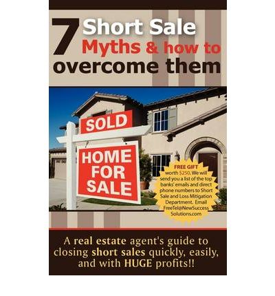 7 Short Sale Myths & How to Overcome Them