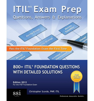 Itil V3 Exam Prep Questions, Answers, & Explanations : MR ...
