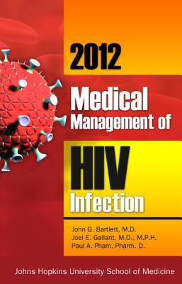 2012 Medical Management of HIV Infection