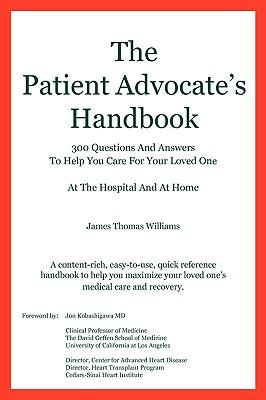 The Patient Advocate's Handbook 300 Questions and Answers ...