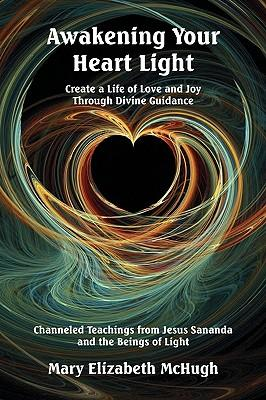 Awakening Your Heart Light