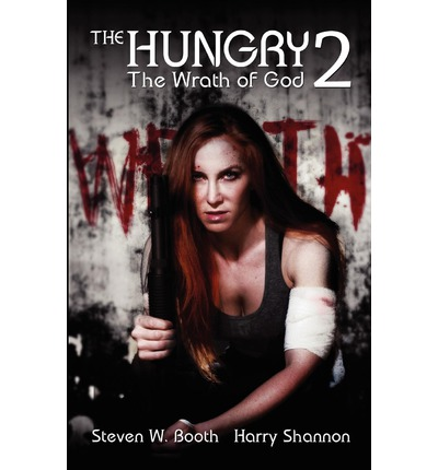 The Hungry 2 : The Wrath of God
