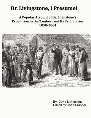 Livingstone I Presume : Dr. Livingstone I Presume : Independent Consultant and ...