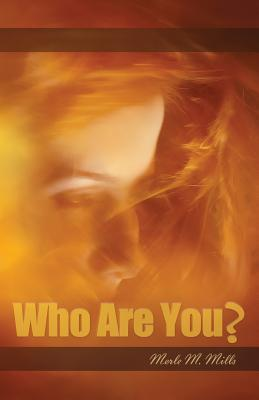 Who Are You? : 31 Names from the Holy Scriptures to Remind You That You Are God's Prized Creation