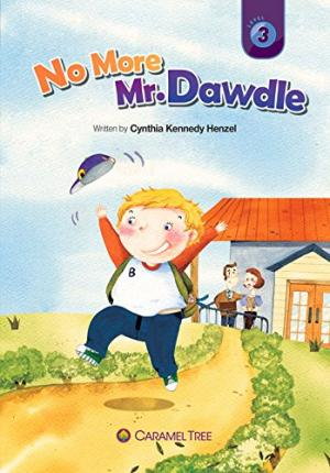 No More Mr. Dawdle