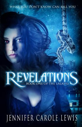 Revelations : Book One of the Lalassu