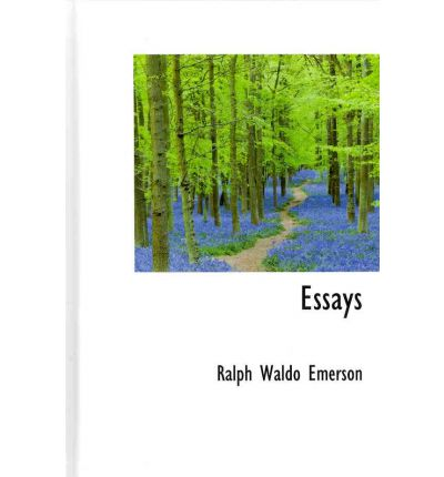 ralph waldo essays This first library of america volume of emerson's writing covers the most productive period of his life, 1832–1860 our most eloquent champion of individualism.