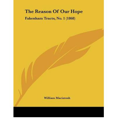The Reason of Our Hope : Fakenham Tracts, No. 1 (1868)