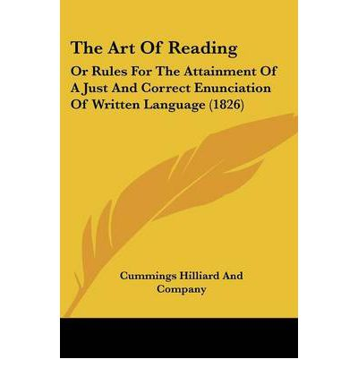 The Art of Reading : Or Rules for the Attainment of a Just and Correct Enunciation of Written Language (1826)