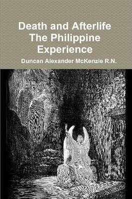 Death and Afterlife The Philippine Experience