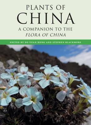 The Plants of China : A Companion to the Flora of China