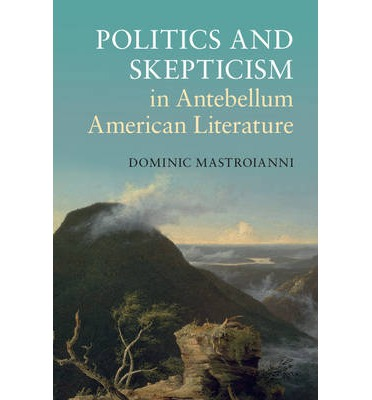 Buch-Downloads kostenlos iPod Politics and Skepticism in Antebellum American Literature auf Deutsch ePub by Dominic Mastroianni 9781107076174