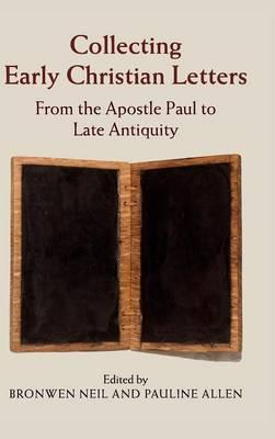 a letter to an early christian community is called collecting early christian letters from the apostle paul 726