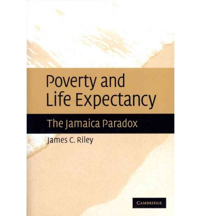 Poverty and Life Expectancy : The Jamaica Paradox