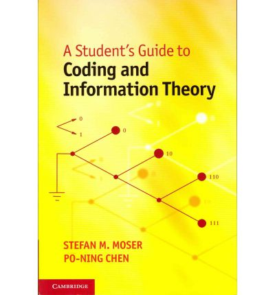 A Student's Guide to Coding and Information Theory