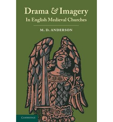Drama and Imagery in English Medieval Churches